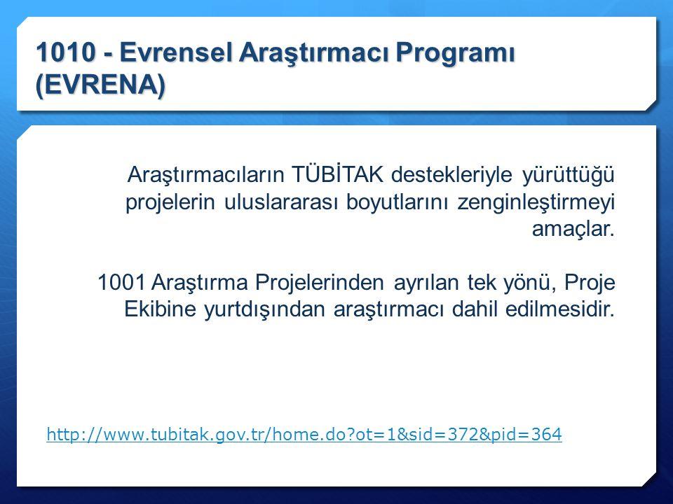 1010 - Evrensel Araştırmacı Programı (EVRENA)