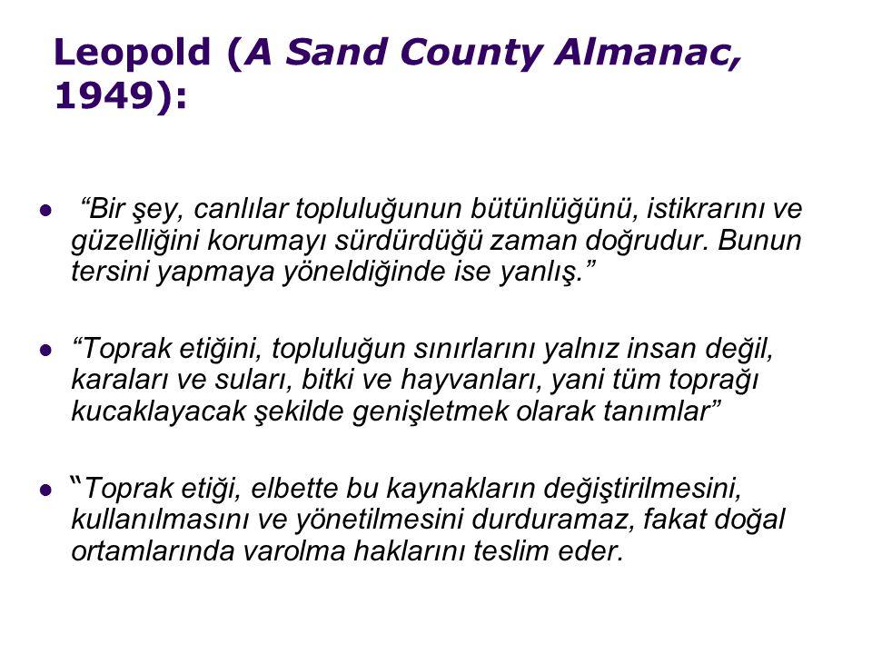 Leopold (A Sand County Almanac, 1949):