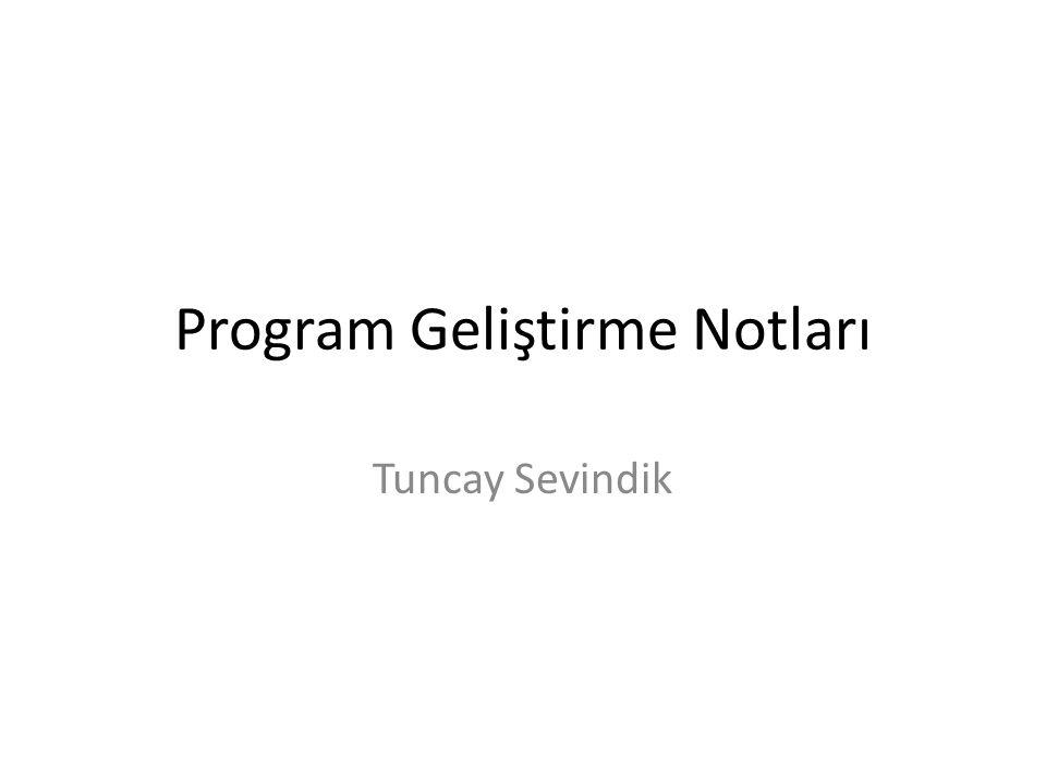 Program Geliştirme Notları