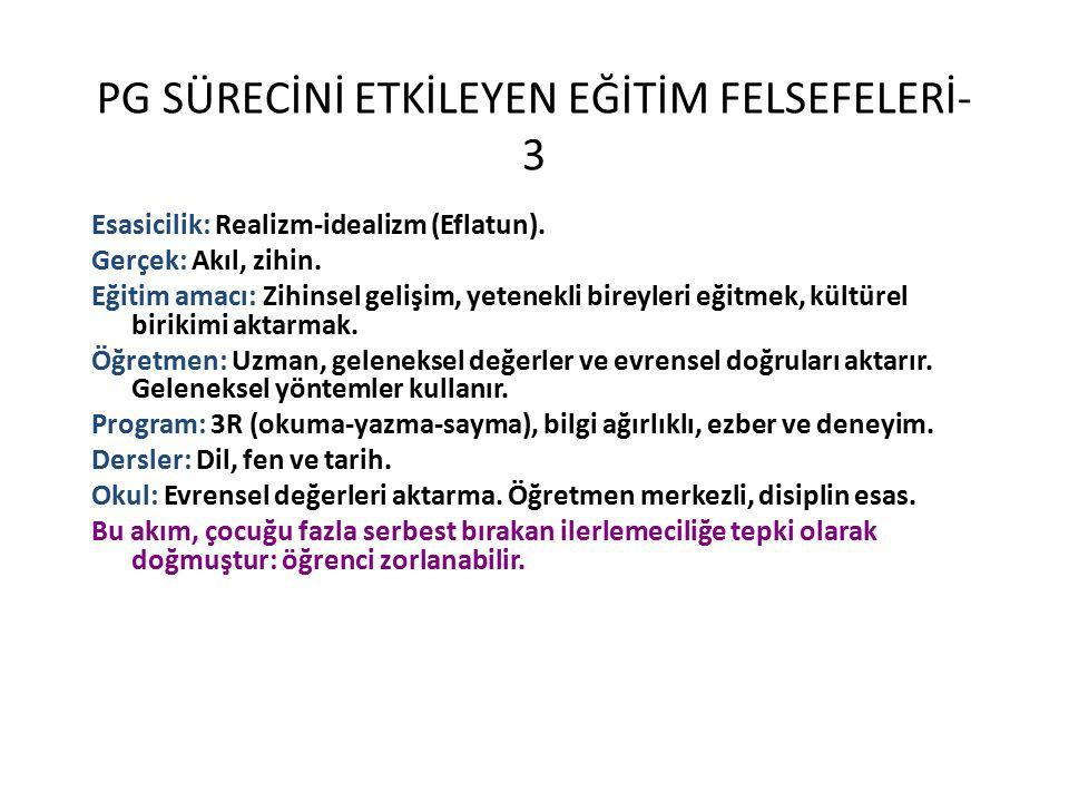 PG SÜRECİNİ ETKİLEYEN EĞİTİM FELSEFELERİ-3