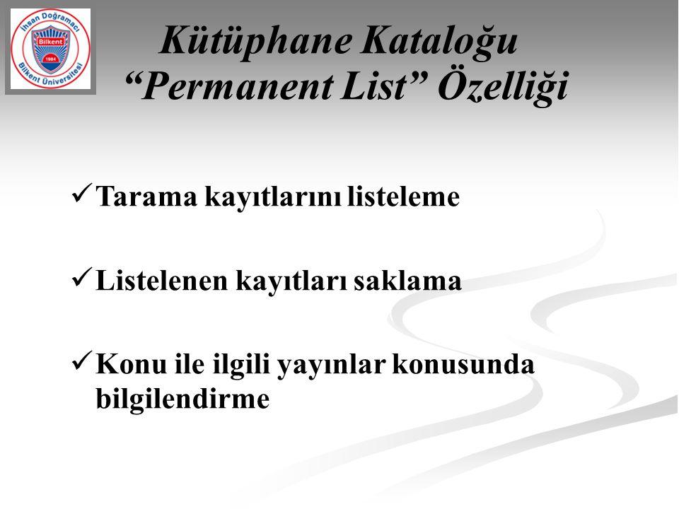 Kütüphane Kataloğu Permanent List Özelliği