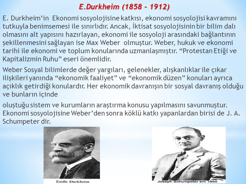 E.Durkheim (1858 - 1912)