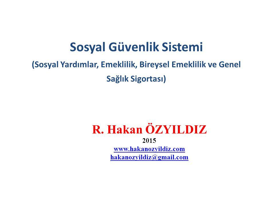Sosyal Güvenlik Sistemi (Sosyal Yardımlar, Emeklilik, Bireysel Emeklilik ve Genel Sağlık Sigortası)
