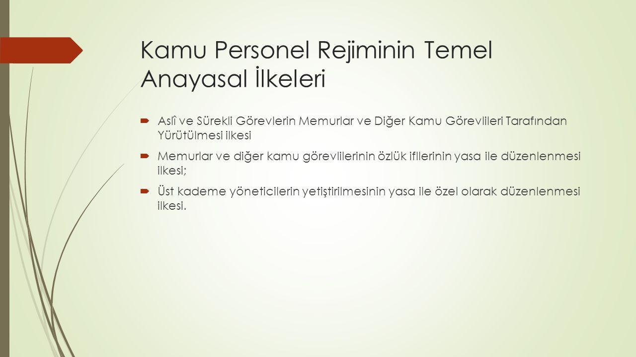 Kamu Personel Rejiminin Temel Anayasal İlkeleri
