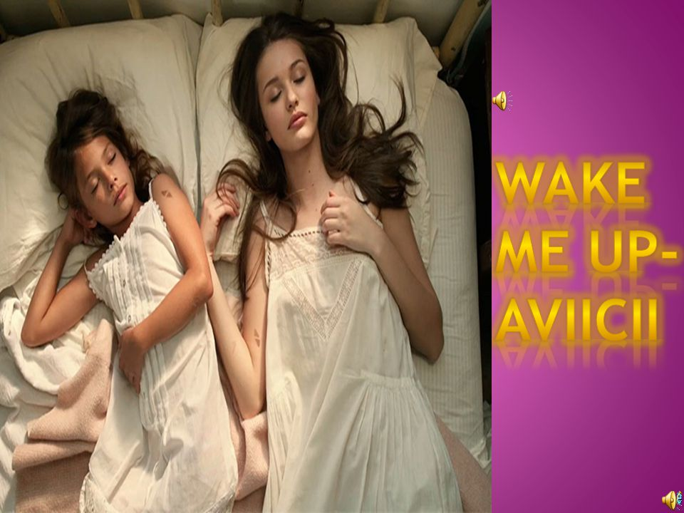 Wake me up-aviicii