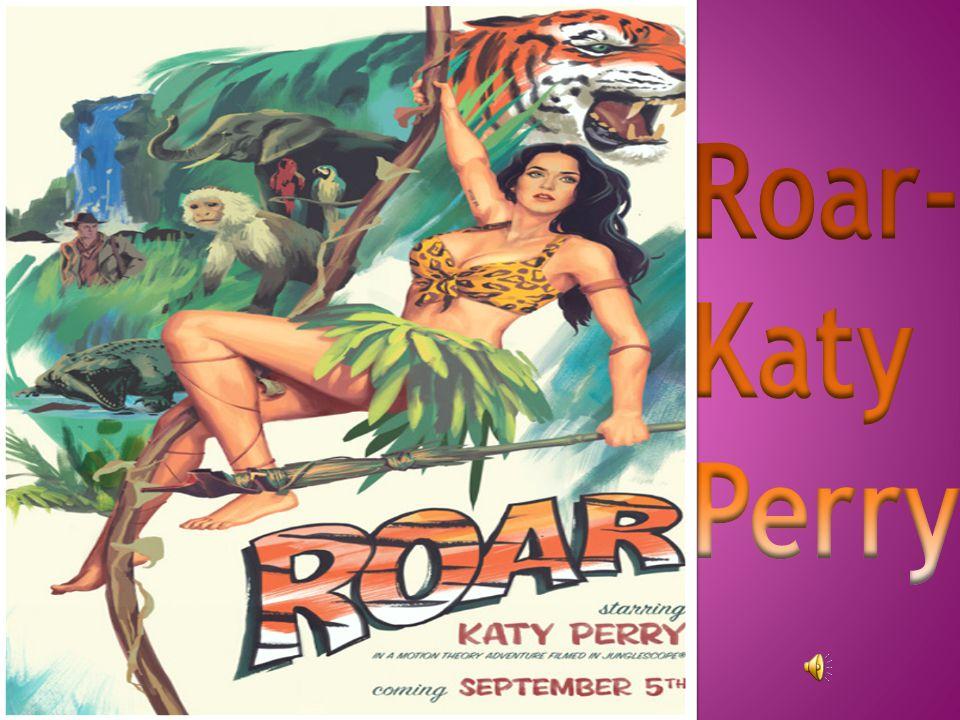 Roar-Katy Perry