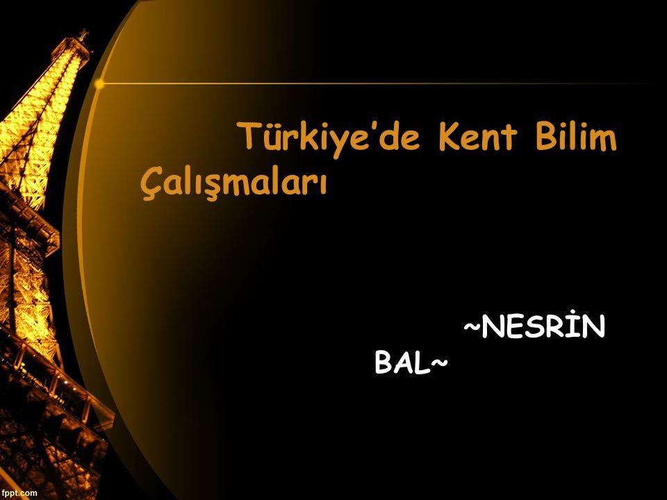 Türkiye'de Kent Bilim Çalışmaları
