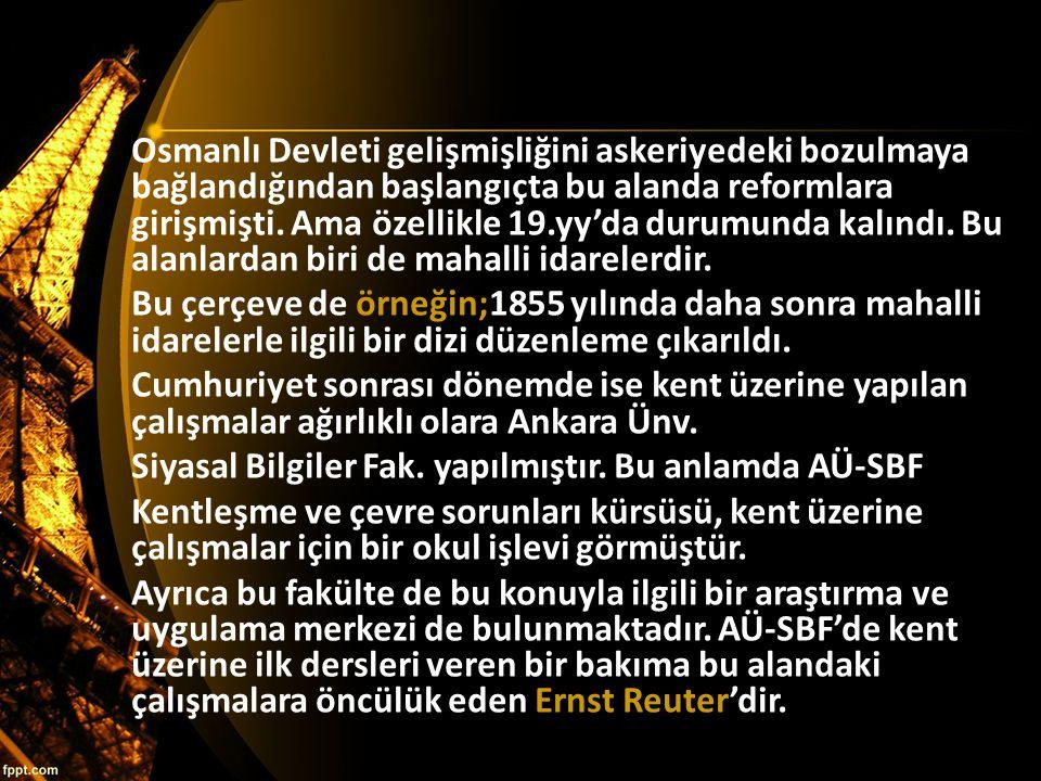 Osmanlı Devleti gelişmişliğini askeriyedeki bozulmaya bağlandığından başlangıçta bu alanda reformlara girişmişti.