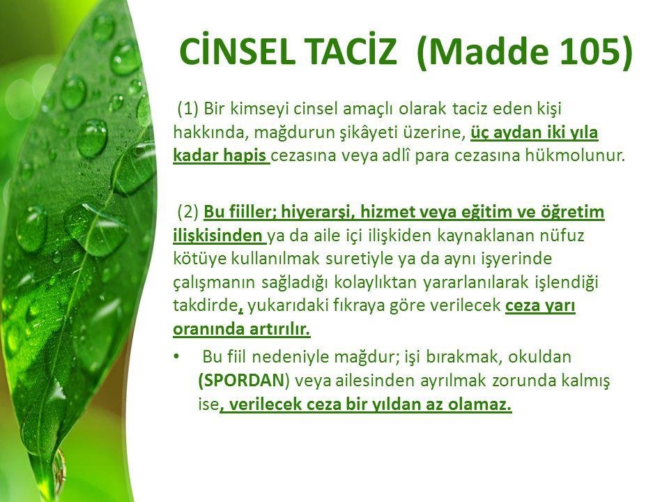 CİNSEL TACİZ (Madde 105)