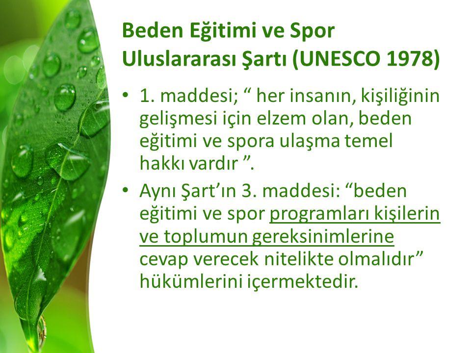 Beden Eğitimi ve Spor Uluslararası Şartı (UNESCO 1978)