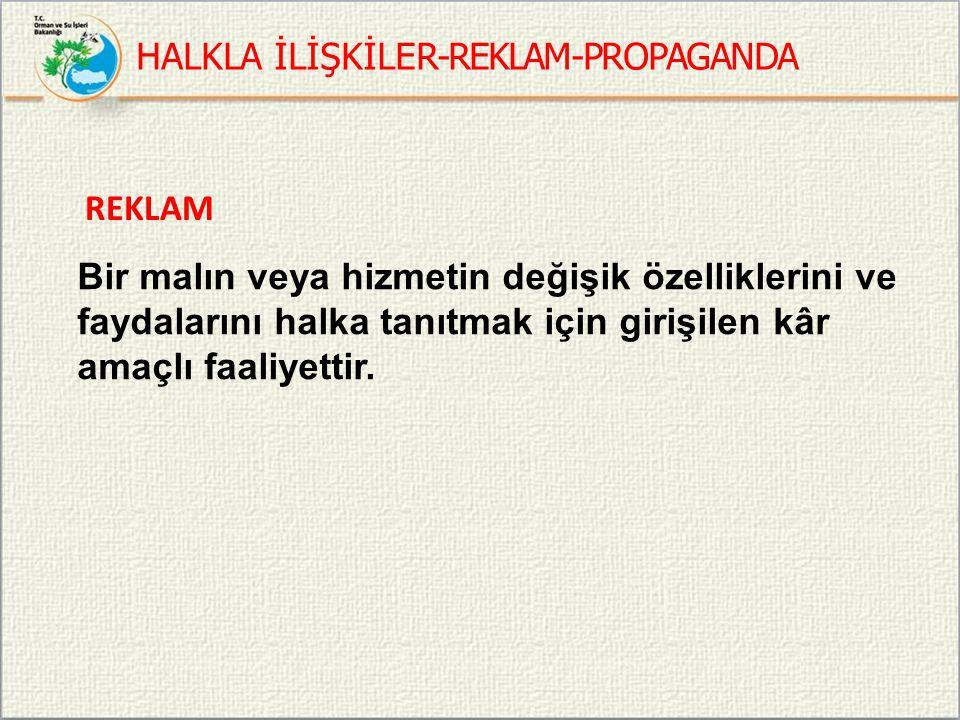 HALKLA İLİŞKİLER-REKLAM-PROPAGANDA