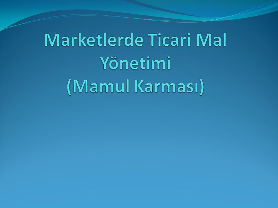 Marketlerde Ticari Mal Yönetimi (Mamul Karması)