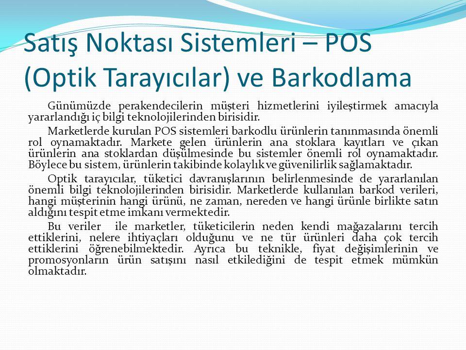 Satış Noktası Sistemleri – POS (Optik Tarayıcılar) ve Barkodlama