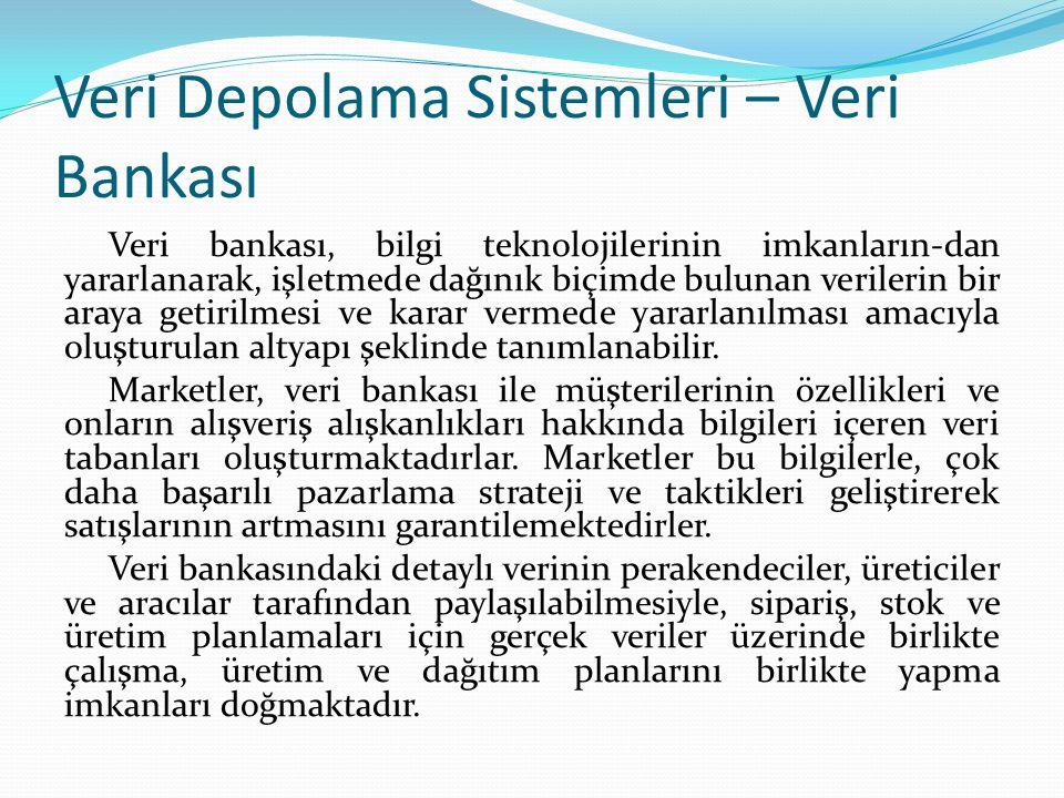 Veri Depolama Sistemleri – Veri Bankası