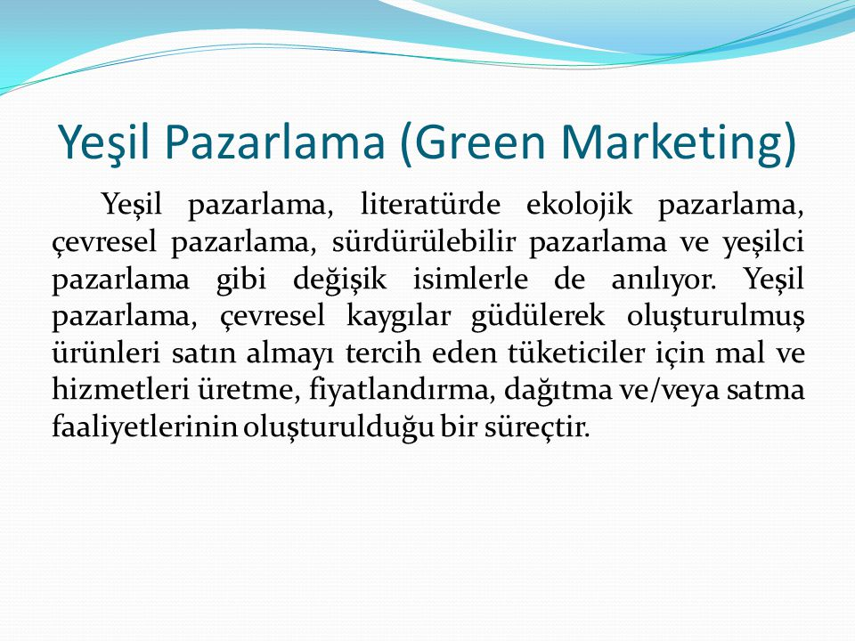 Yeşil Pazarlama (Green Marketing)