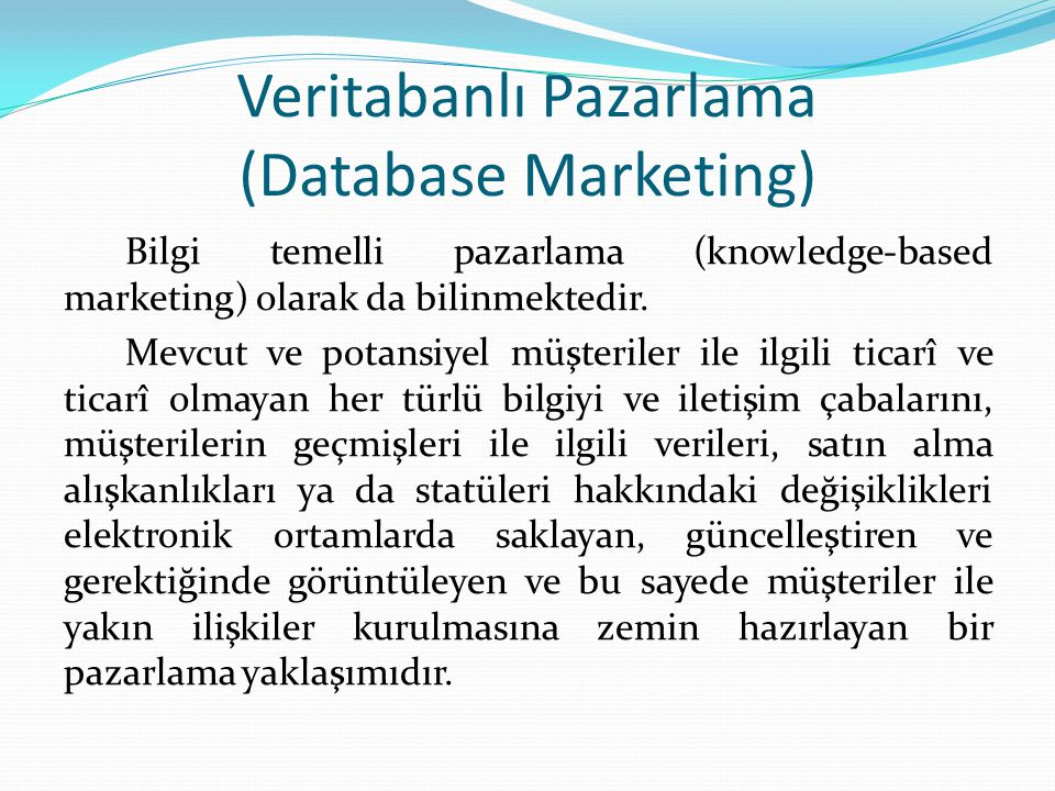 Veritabanlı Pazarlama (Database Marketing)