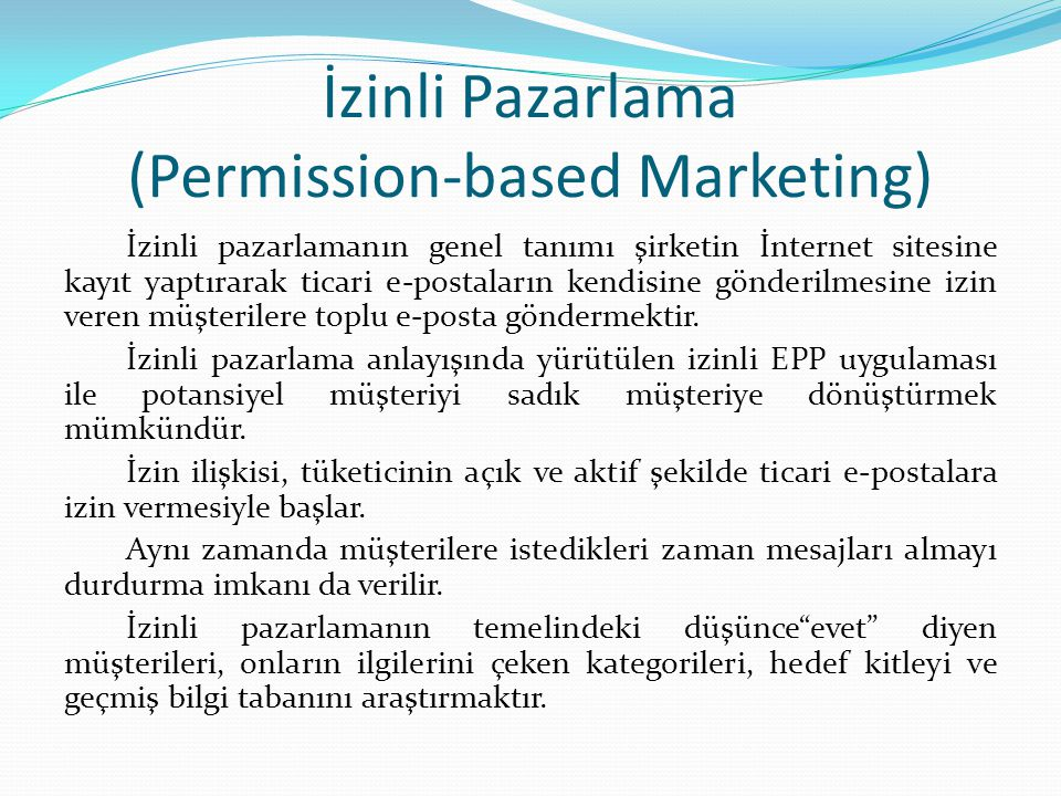 İzinli Pazarlama (Permission-based Marketing)
