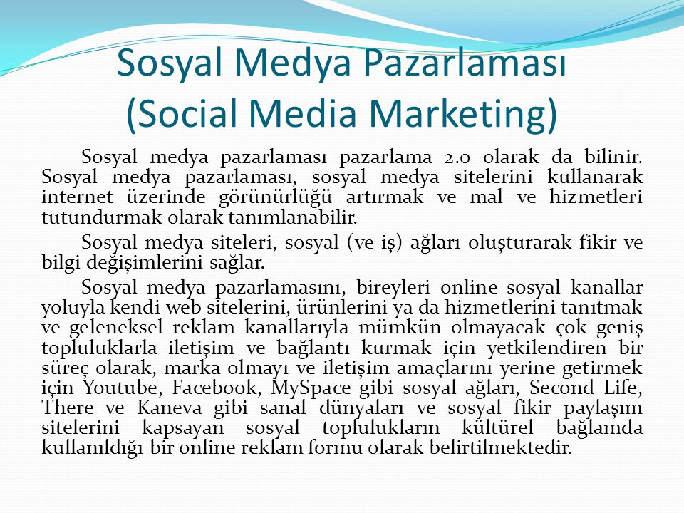 Sosyal Medya Pazarlaması (Social Media Marketing)