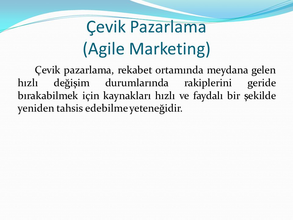 Çevik Pazarlama (Agile Marketing)