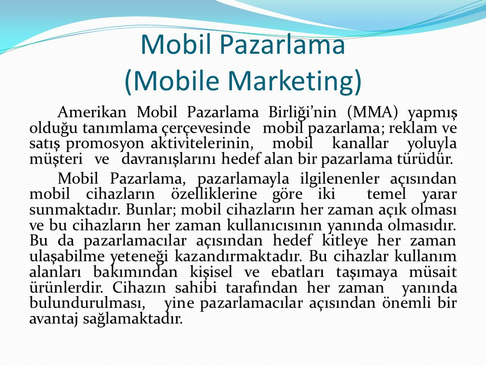 Mobil Pazarlama (Mobile Marketing)