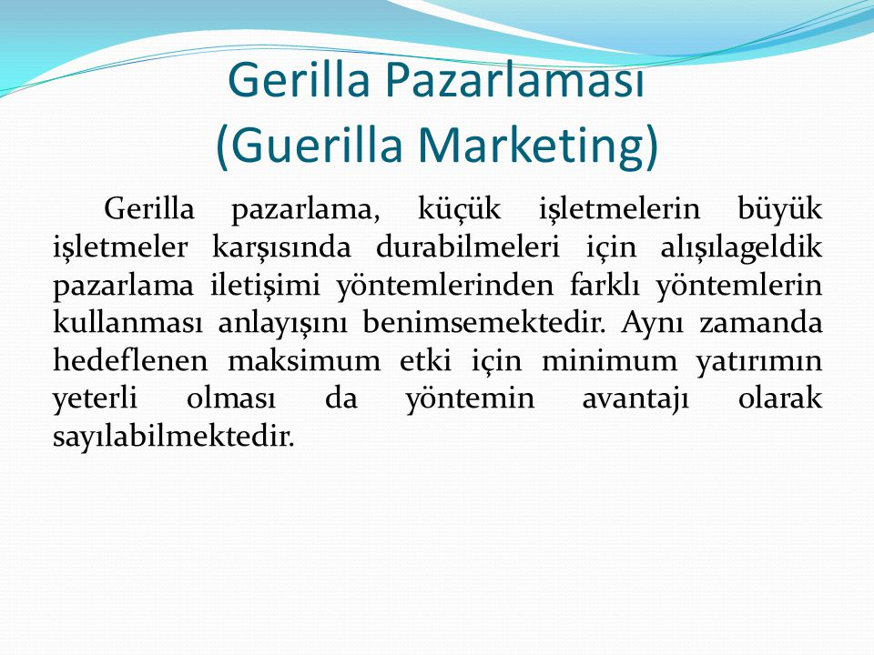 Gerilla Pazarlaması (Guerilla Marketing)