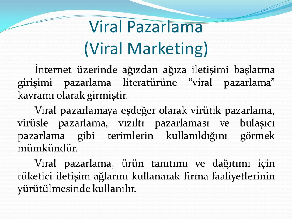Viral Pazarlama (Viral Marketing)