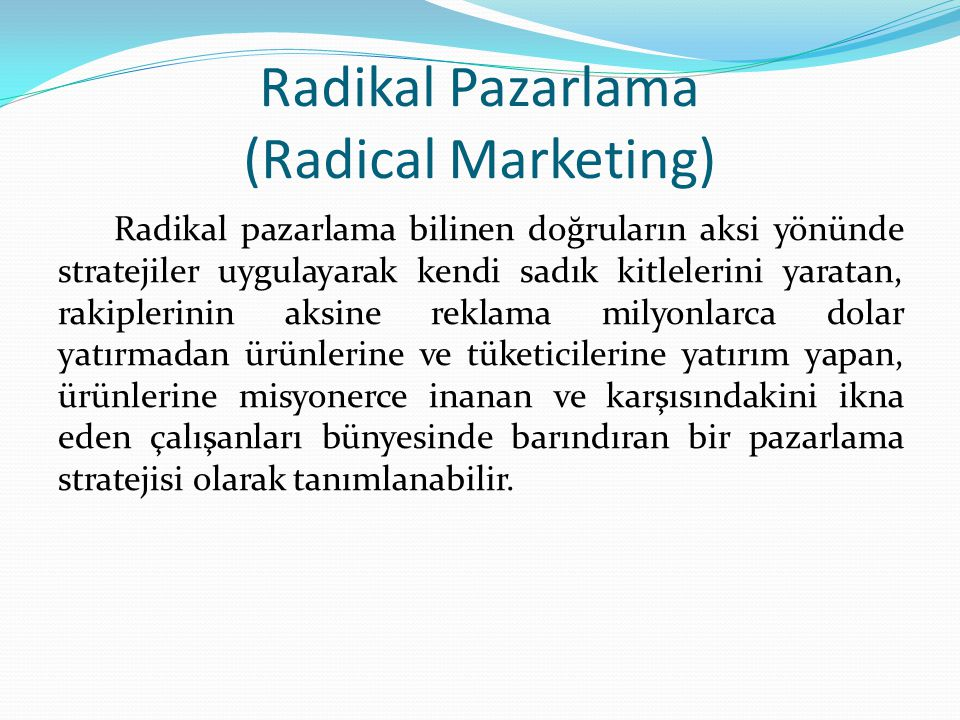 Radikal Pazarlama (Radical Marketing)