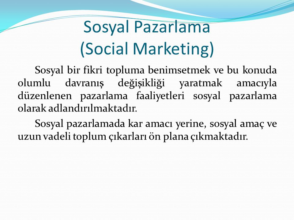 Sosyal Pazarlama (Social Marketing)