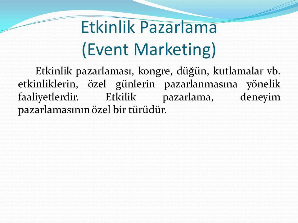 Etkinlik Pazarlama (Event Marketing)