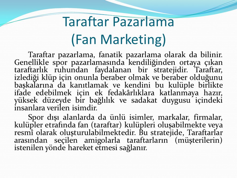 Taraftar Pazarlama (Fan Marketing)