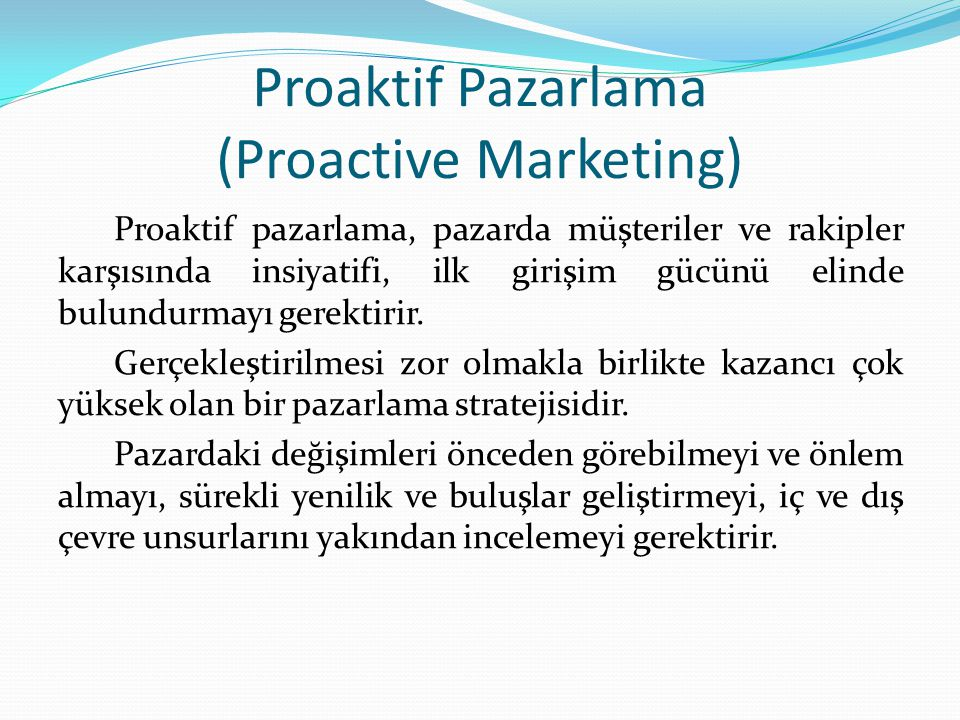 Proaktif Pazarlama (Proactive Marketing)