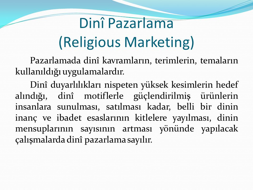 Dinî Pazarlama (Religious Marketing)