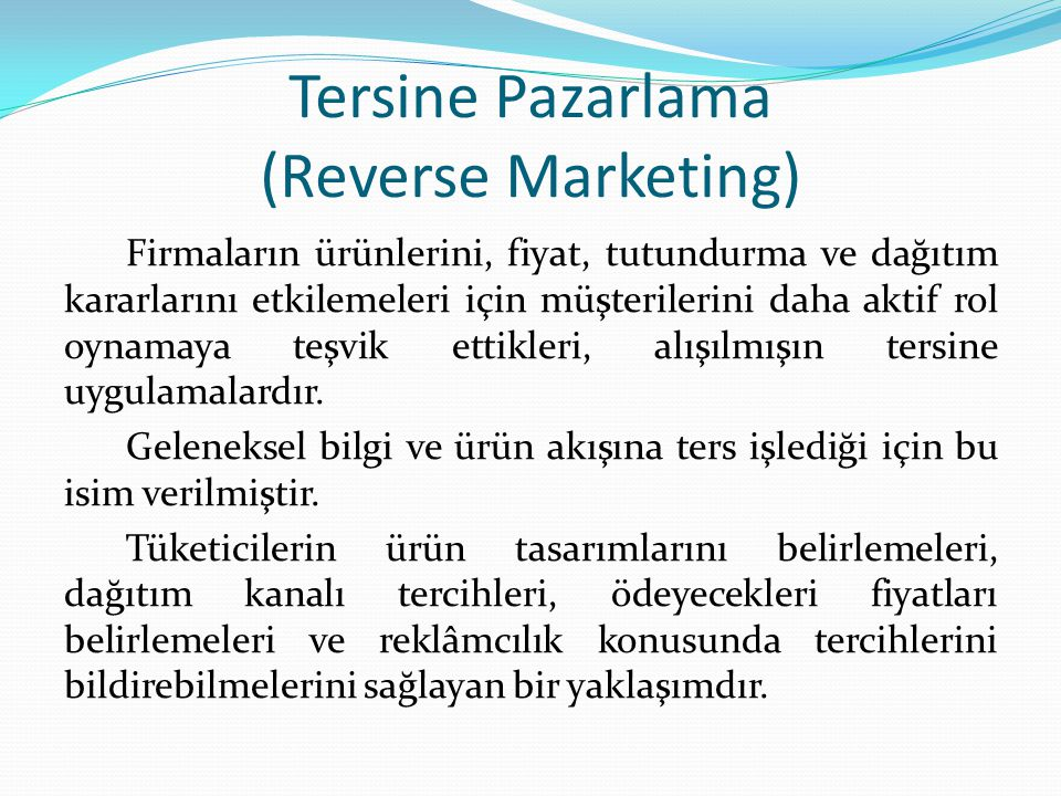 Tersine Pazarlama (Reverse Marketing)