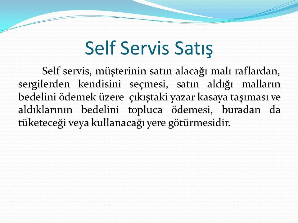 Self Servis Satış