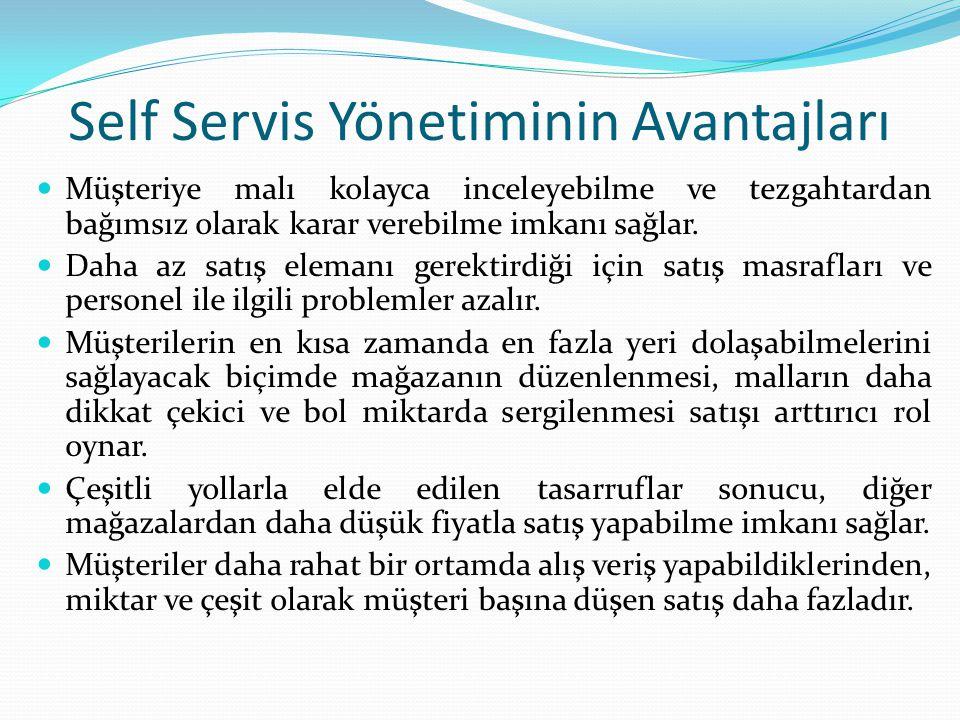 Self Servis Yönetiminin Avantajları