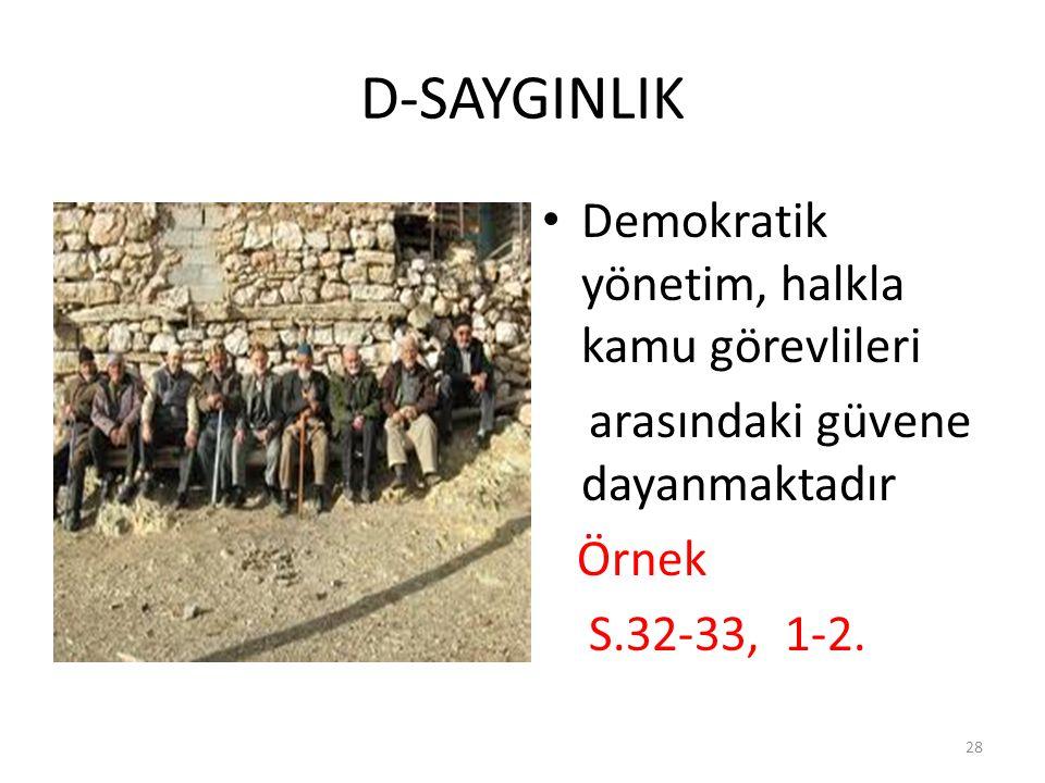 D-SAYGINLIK Demokratik yönetim, halkla kamu görevlileri