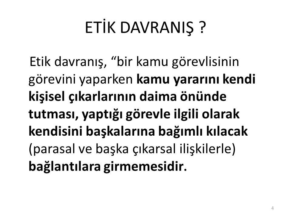 ETİK DAVRANIŞ