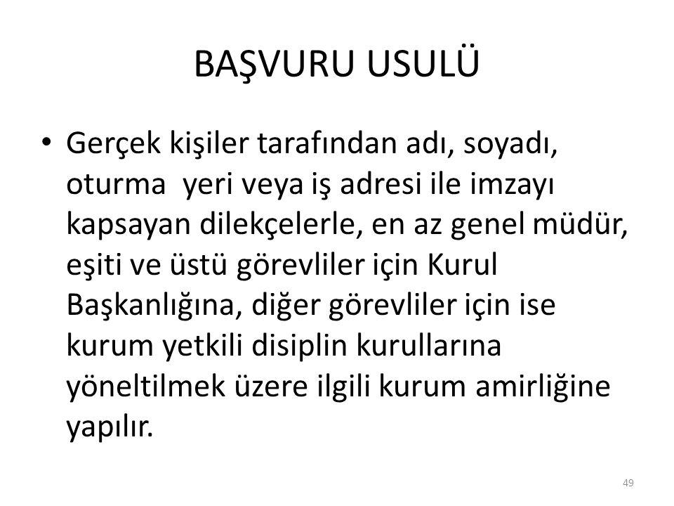 BAŞVURU USULÜ