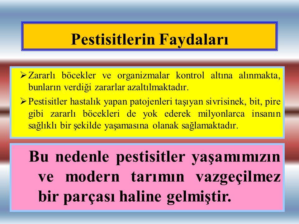 Pestisitlerin Faydaları