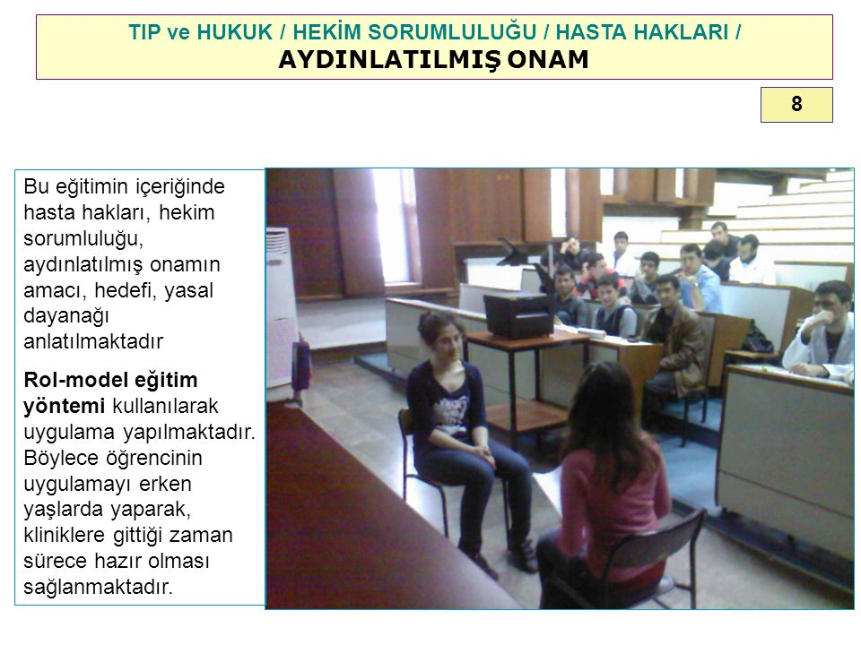 TIP ve HUKUK / HEKİM SORUMLULUĞU / HASTA HAKLARI / AYDINLATILMIŞ ONAM