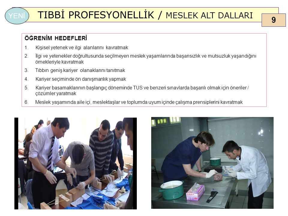 TIBBİ PROFESYONELLİK / MESLEK ALT DALLARI