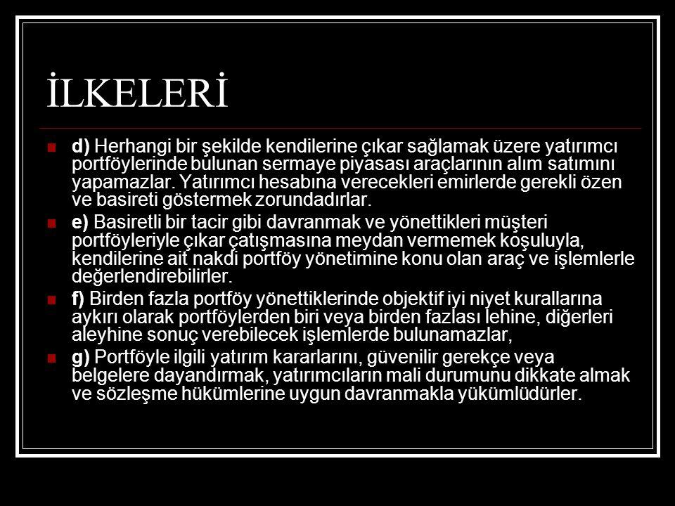 İLKELERİ