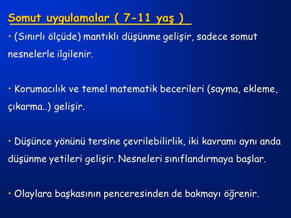 Somut uygulamalar ( 7-11 yaş )