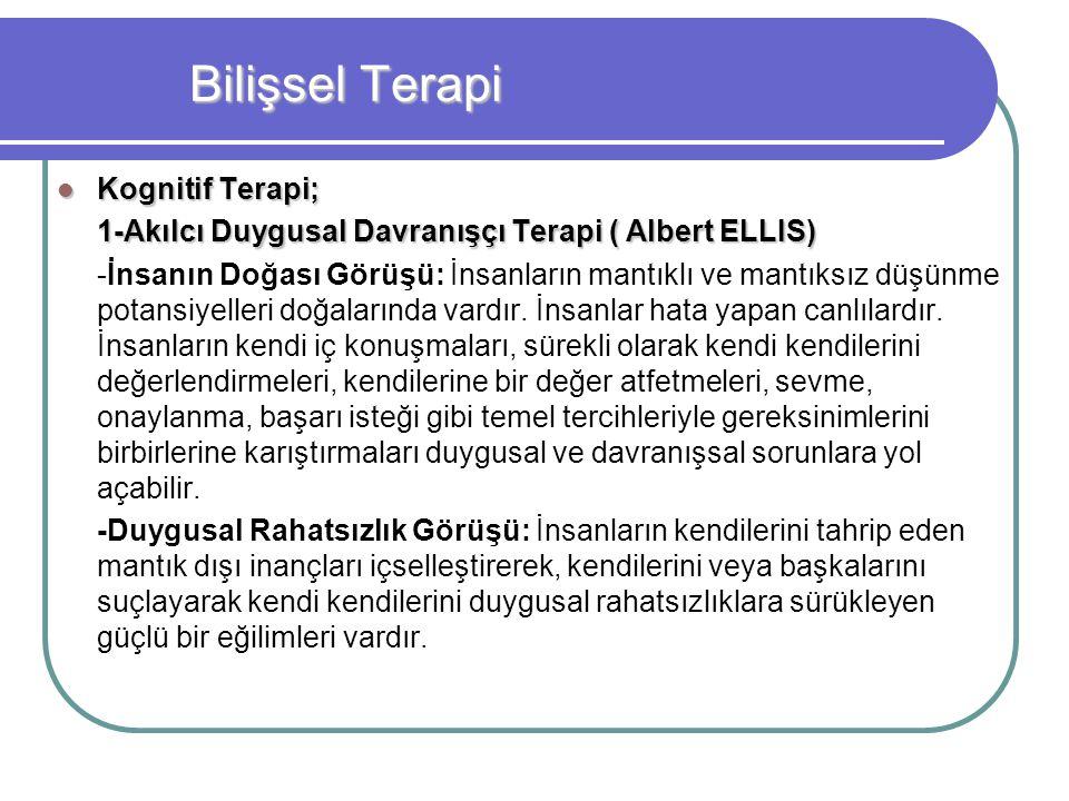 Bilişsel Terapi Kognitif Terapi;