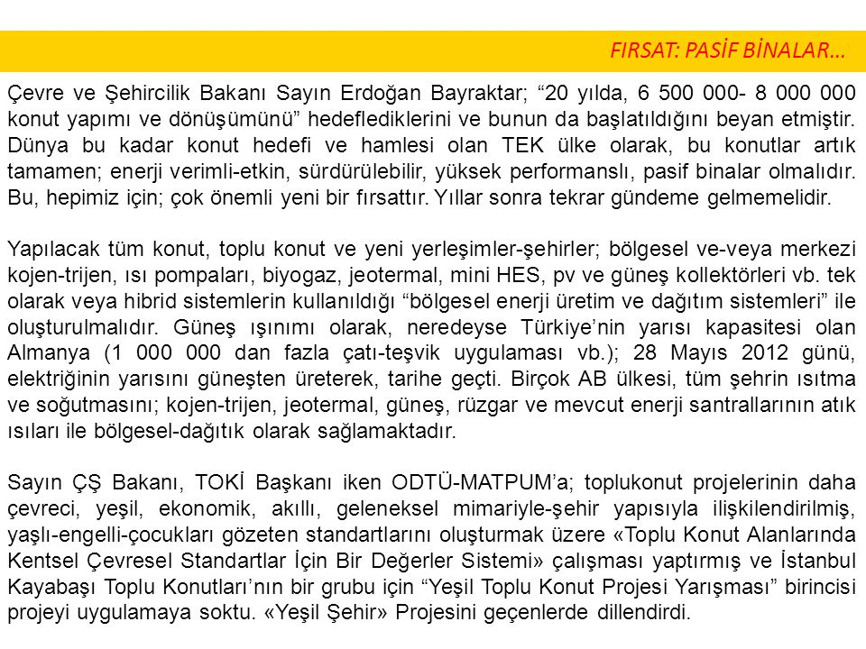 FIRSAT: PASİF BİNALAR…
