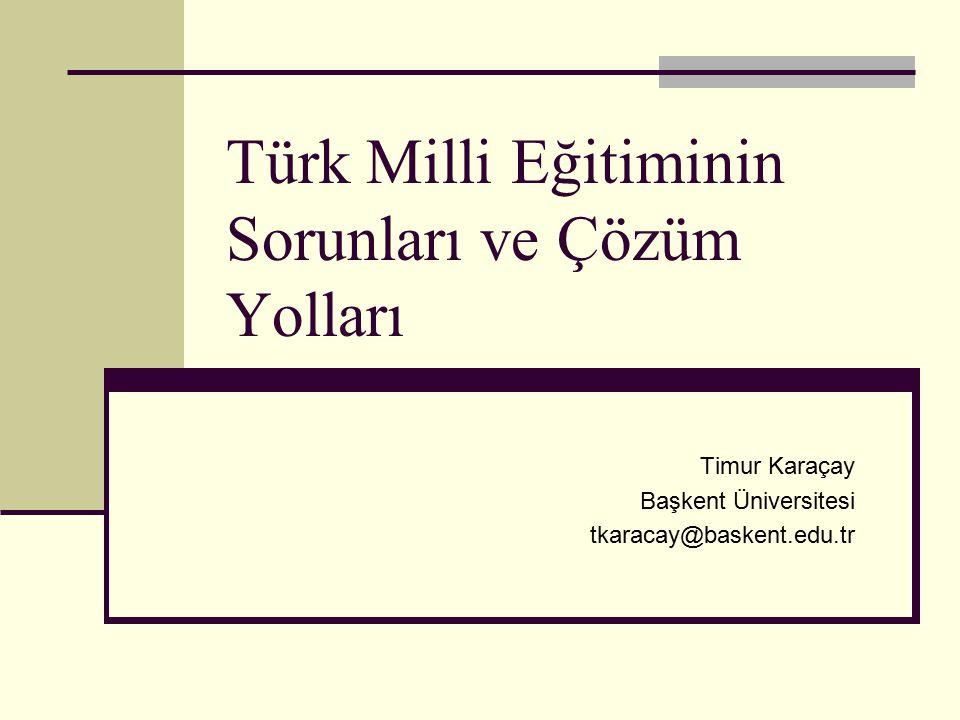 Türk Milli Eğitiminin Sorunları ve Çözüm Yolları