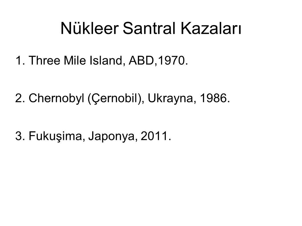 Nükleer Santral Kazaları