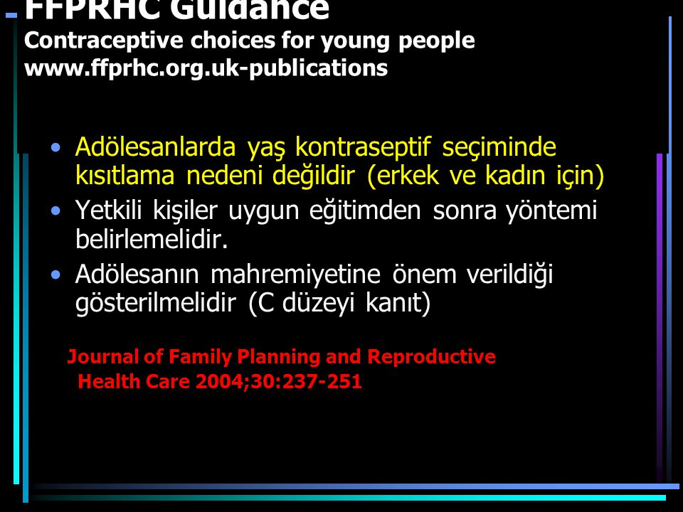 FFPRHC Guidance Contraceptive choices for young people www.ffprhc.org.uk-publications