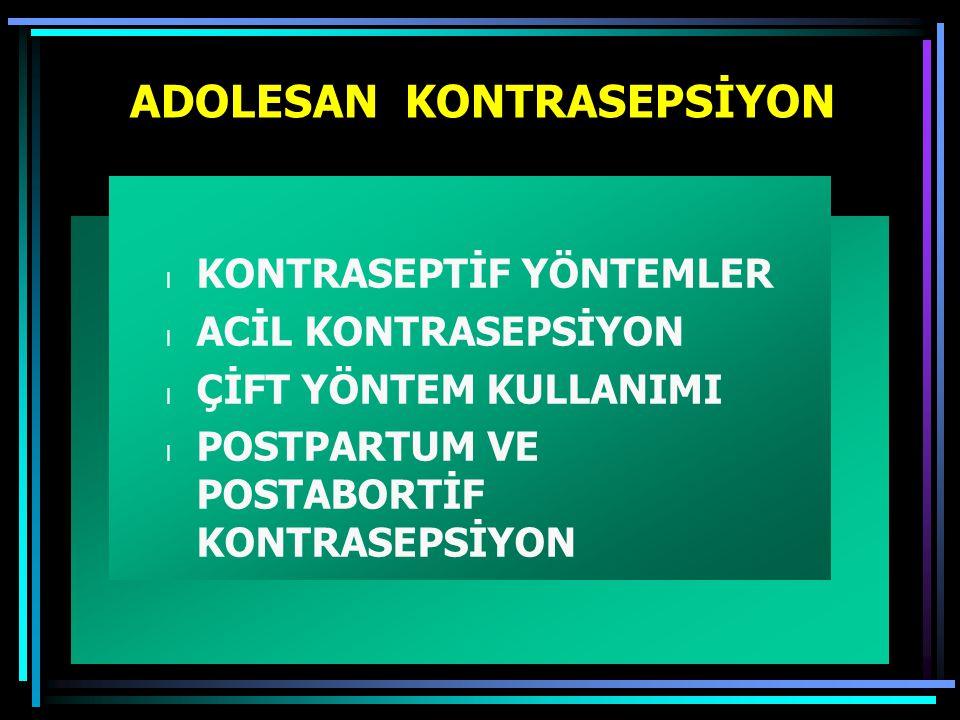 ADOLESAN KONTRASEPSİYON