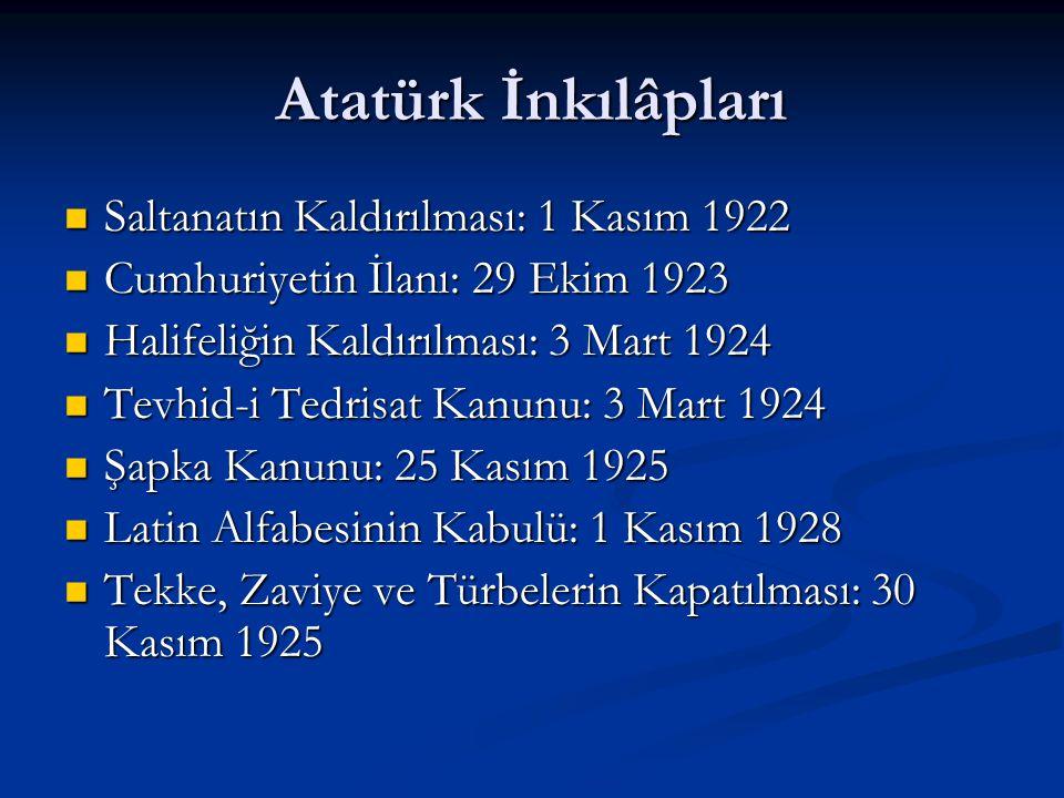 Atatürk İnkılâpları Saltanatın Kaldırılması: 1 Kasım 1922